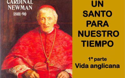 UN SANTO PARA NUESTRO TIEMPO 1. Vida Anglicana