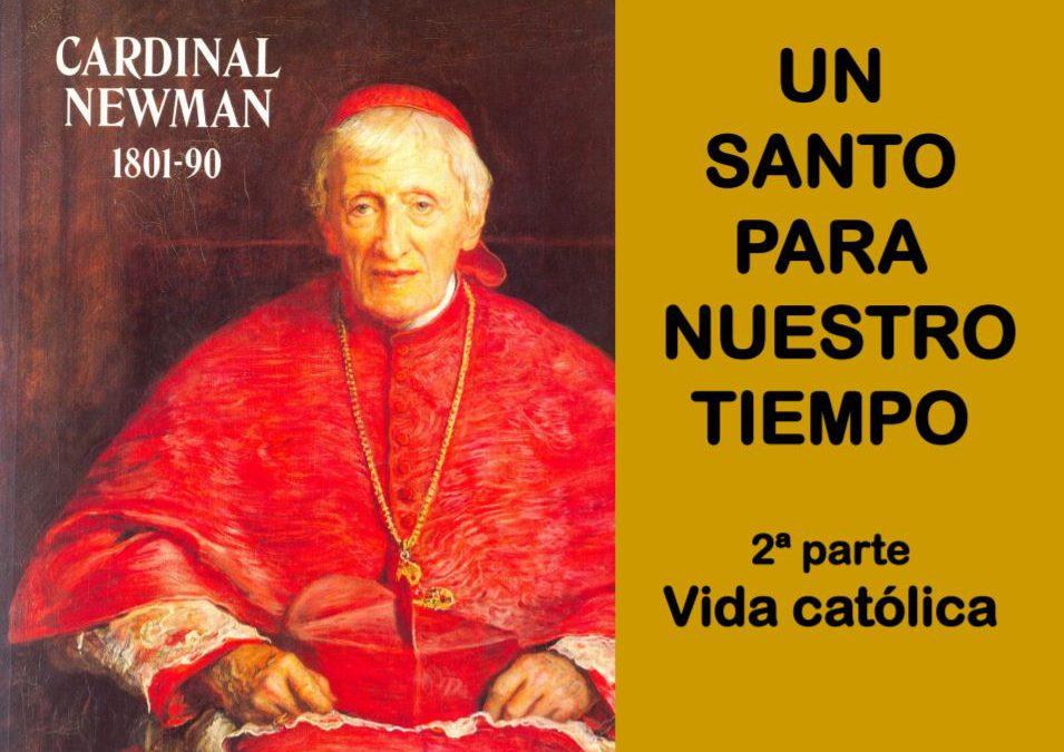 UN SANTO PARA NUESTRO TIEMPO 2. Vida Católica